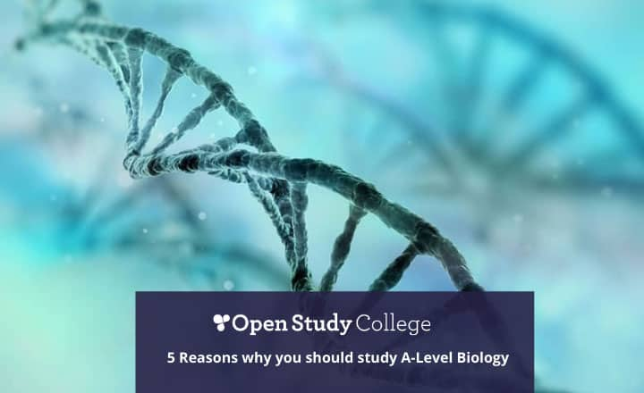 Image of 5 Reasons why you should study A-Level Biology